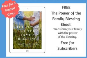 The Power of the Family Blessing sidebar